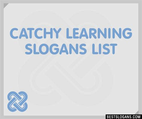 30+ Catchy Learning Slogans List, Taglines, Phrases