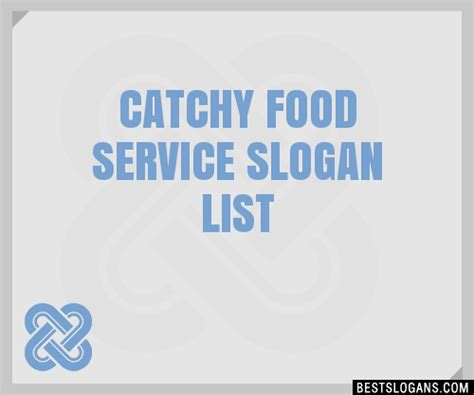 30+ Catchy Food Service Slogans List, Taglines, Phrases