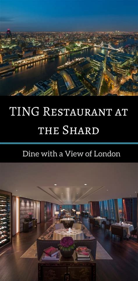 Dining with a View: Ting Restaurant at the Shard - Travel