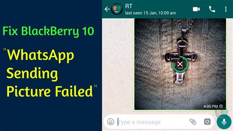 How To Fix 'WhatsApp Cannot Send Photos' On BB10 (Working