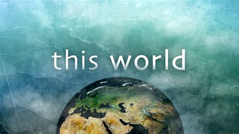 BBC Two - This World - Episode guide